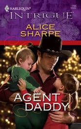 Agent Daddy ebook by Alice Sharpe