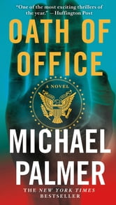 Oath of Office ebook by Michael Palmer