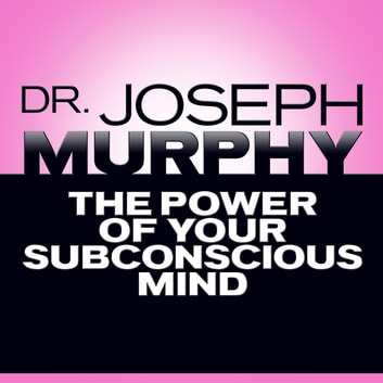The power of your subconscious mind audiobook by mitch horowitz the power of your subconscious mind audiobook by mitch horowitzjoseph murphy fandeluxe Images