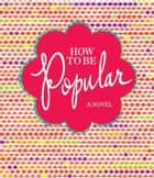 How to Be Popular ebook by Meg Cabot