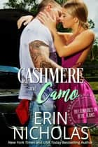Cashmere and Camo ebook by Erin Nicholas