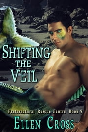 Shifting the Veil - Book 9 ebook by Ellen Cross