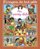 Au poney-club ebook by Émilie Beaumont, Sylvie Michelet
