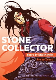Stone Collector 1 ebook by Kevin Han,Zom-J