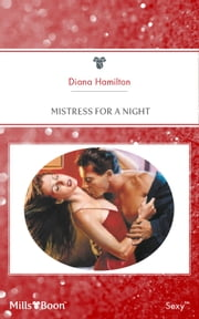 Mistress For A Night ebook by Diana Hamilton