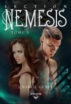 Section Némésis - Tome 1 eBook by Charlie Genet
