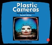 Plastic Cameras - Toying with Creativity ebook by Michelle Bates