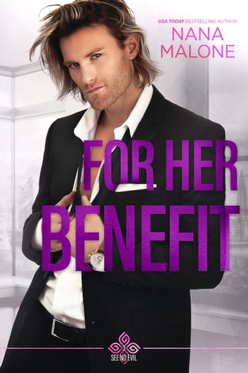 For Her Benefit ebook by Nana Malone