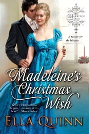 Madeleine's Christmas Wish ebook by Ella Quinn