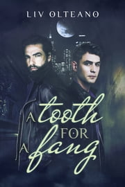 A Tooth for a Fang ebook by Liv Olteano