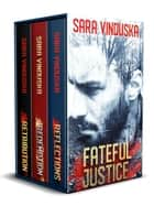 Fateful Justice Box Set - Books 1-3 ebook by
