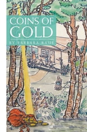 Coins of Gold ebook by Barbara Raue'