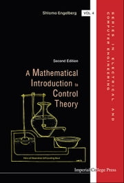 A Mathematical Introduction to Control Theory ebook by Shlomo Engelberg