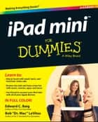 iPad mini For Dummies ebook by Edward C. Baig, Bob LeVitus