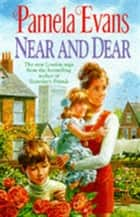 Near and Dear - In hard times a young mother discovers her inner strength ebook by