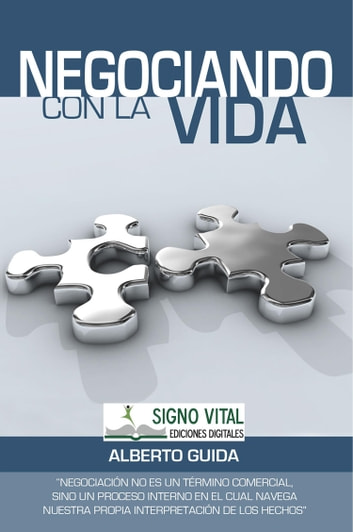 Negociando con la vida ebooks by Alberto Guida