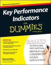 Key Performance Indicators For Dummies ebook by Bernard Marr