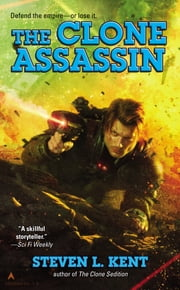 The Clone Assassin ebook by Steven L. Kent