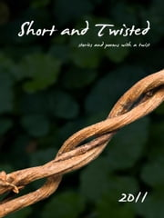 Short and Twisted 2011 ebook by Kathryn Duncan