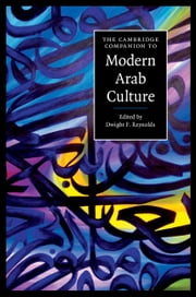 The Cambridge Companion to Modern Arab Culture ebook by Dwight F. Reynolds