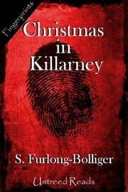 Christmas in Killarney ebook by S. Furlong-Bolliger