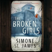 The Broken Girls audiobook by Simone St. James