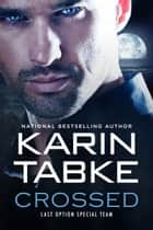 CROSSED ebook by Karin Tabke