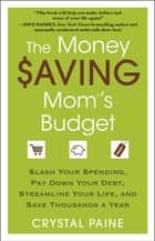 The Money Saving Mom's Budget ebook by Crystal Paine