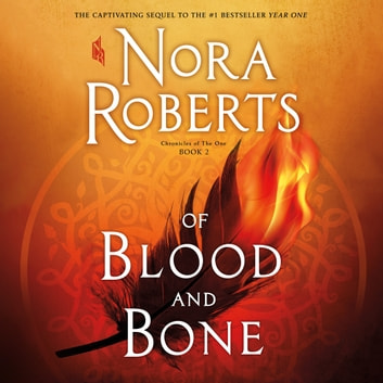 Of Blood and Bone audiobook by Nora Roberts