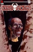 Deadworld #21 ebook by Mark Bloodworth, Randall Thayer, Kyle Garrett,...