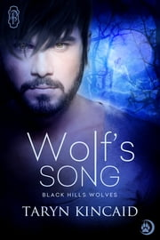 Wolf's Song ebook by Taryn Kincaid