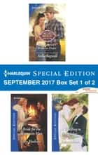 Harlequin Special Edition September 2017 Box Set 1 of 2 - The Maverick's Bride-to-Order\A Bride for the Mountain Man\A Wedding to Remember ebook by Stella Bagwell, Tracy Madison, Joanna Sims