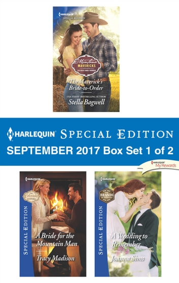 Harlequin Special Edition September 2017 Box Set 1 of 2 - An Anthology ebook by Stella Bagwell,Tracy Madison,Joanna Sims