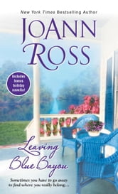 Leaving Blue Bayou ebook by JoAnn Ross