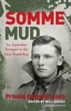 Somme Mud Young Readers' Edition ebook by Will Davies