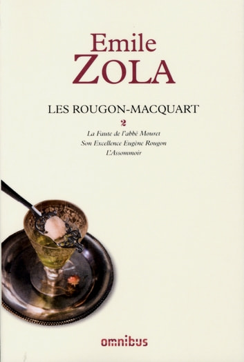Les Rougon-Macquart, tome 2 ebook by Émile ZOLA