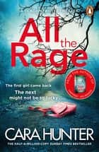 All the Rage - The new 'impossible to put down' thriller from the Richard and Judy Book Club bestseller 2020 ebook by