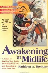 Awakening at Midlife ebook by Kathleen A. Brehony