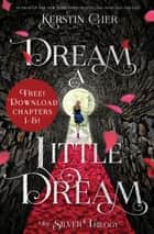 Dream a Little Dream, Chapters 1-5 eBook by Kerstin Gier, Anthea Bell