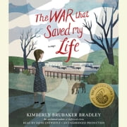 The War That Saved My Life audiobook by Kimberly Brubaker Bradley