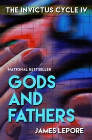 Gods and Fathers ebook by James LePore