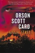 Magic Street ebook by Orson Scott Card