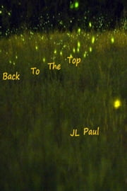 Back to the Top ebook by JL Paul