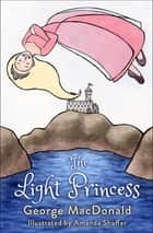 The Light Princess e-bog by George MacDonald
