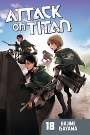 Attack on Titan - Volume 18 ebook by Hajime Isayama