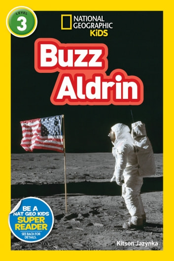 National Geographic Readers: Buzz Aldrin (L3) eBook by Kitson Jaznyka