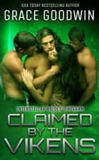 Claimed By The Vikens ebook by Grace Goodwin