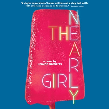 The Nearly Girl audiobook by Lisa de Nikolits