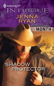 Shadow Protector ebook by Jenna Ryan