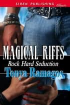 Magical Riffs ebook by Tonya Ramagos